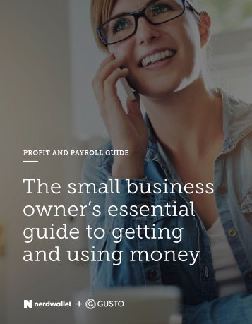 The small business owner's essential guide to getting and using money