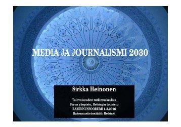 MEDIA JA JOURNALISMI 2030
