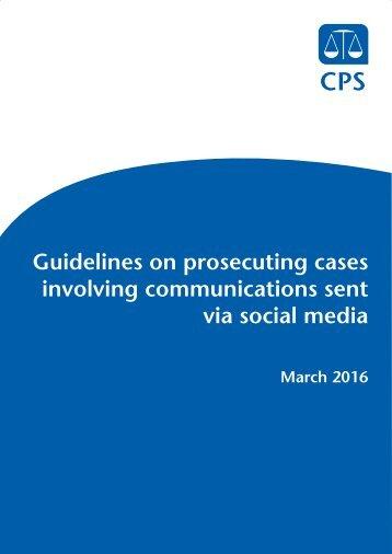 Guidelines on prosecuting cases involving communications sent via social media