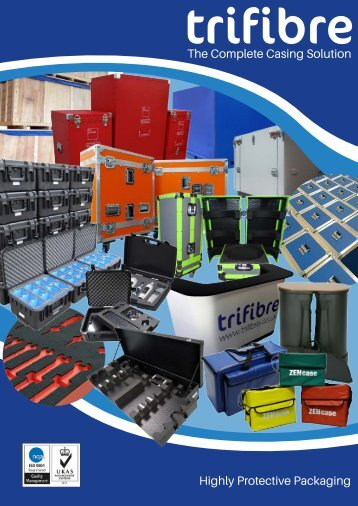 The Complete Casing Solution Highly Protective Packaging
