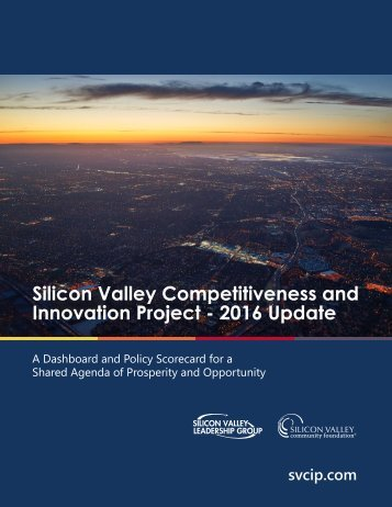 Silicon Valley Competitiveness and Innovation Project - 2016 Update