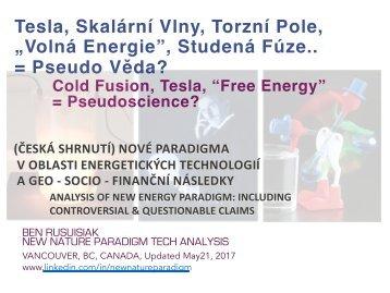 Tesla, Skalární Vlny, Torzní Pole, Volná Energie, Studená Fúze.. = Pseudo Věda? /  Cold Fusion : Free Energy = Pseudo Science?