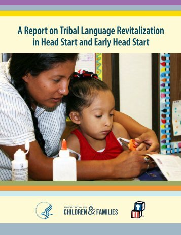 A Report on Tribal Language Revitalization in Head Start and Early Head Start