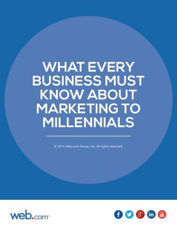 what-every-business-must-know-about-marketing-to-millennials-ebook