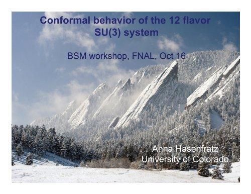Conformal behavior of the 12 flavor SU(3) system - FNAL LQCD