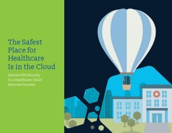 The Safest Place for Healthcare Is in the Cloud