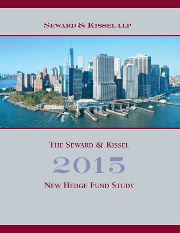 THE SEWARD & KISSEL NEW HEDGE FUND STUDY