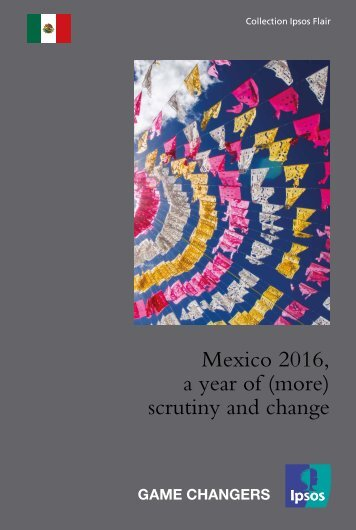Mexico 2016 a year of (more) scrutiny and change