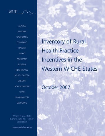 Inventory of Rural Health Practice Incentives in the Western WICHE ...
