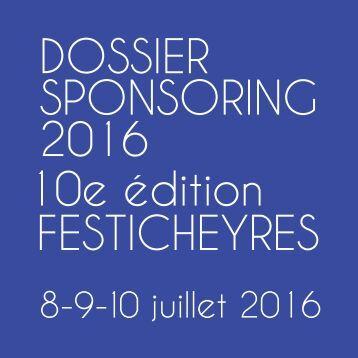 Dossier sponsoring FESTICHEYRES 2016