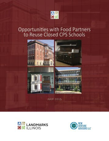 Opportunities with Food Partners to Reuse Closed CPS Schools