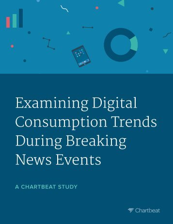 Examining Digital Consumption Trends During Breaking News Events