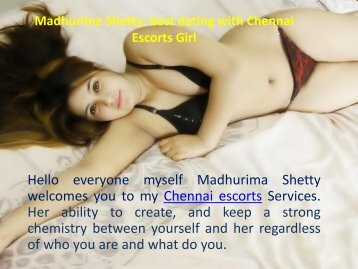 Hot and totaly secure dating by Madhurima Shetty