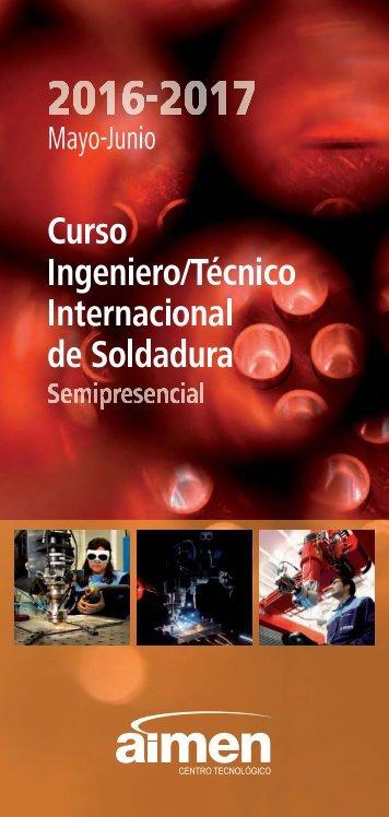 CURSO INGENIERO/TÉCNICO INTERNACIONAL EN SOLDADURA