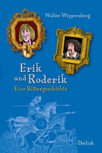 "Leseprobe ""Erik und Roderik"" (Autor: Walter Wippersberg)"