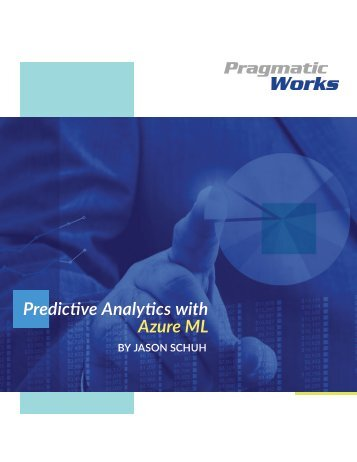 Predictive Analytics with Azure ML
