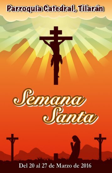 Programa Semana Santa - Catedral de Tilarán