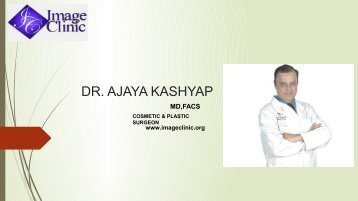 DR. Ajaya Kashyap Specialist Plastic Surgeon in Delhi,India