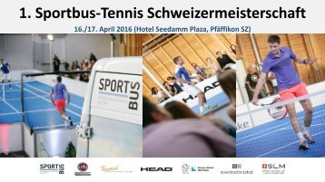 1_Schweizermeisterschaft_Sportbus_Tennis_2016_Detailinfos