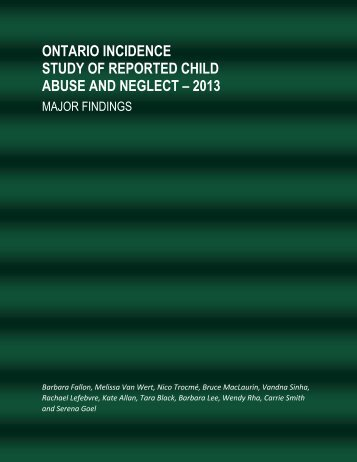 a study of the needs of abused and neglected children A complete list of child abuse statistics in in a study of 513 children exposed to children who experience child abuse & neglect are about 9 times more likely.