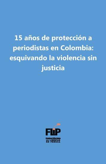 periodistas en Colombia esquivando la violencia sin justicia