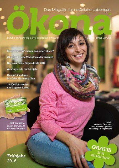 Ökona - das Magazin für natürliche Lebensart: Ausgabe Frühjahr 2016