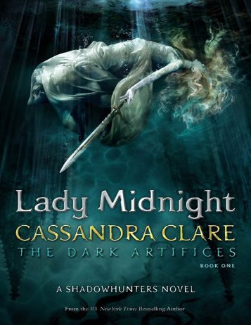 Also by Cassandra Clare