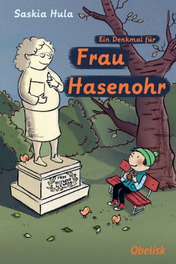 "Leseprobe ""Ein Denkmal für Frau Hasenohr"""
