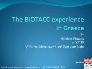 The BIOTACC experience in Greece