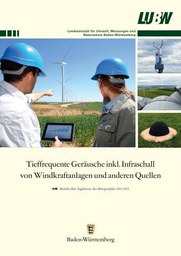 Bericht - Tieffrequente Geräusche und Infraschall von Windkraftanlagen und anderen Quellen