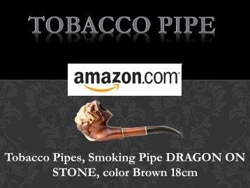 Tobacco Pipes, Smoking Pipe DRAGON ON STONE | Amazon
