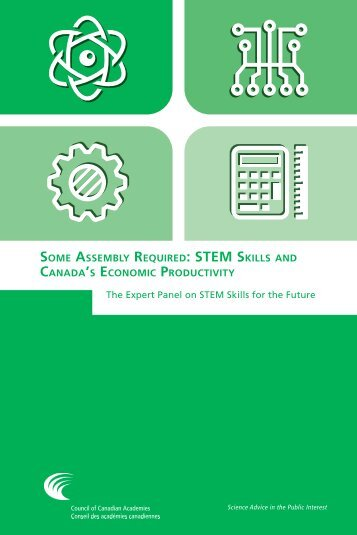Some Assembly Required STEM Skills Canada's Economic Productivity