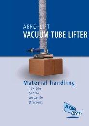 AERO-LIFT VACUUM TUBE LIFTER