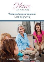 Heuse Akademie - Veranstaltungsprogramm 1. Halbjahr 2016