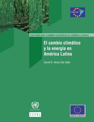 El cambio climático y la energía en América Latina