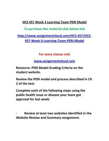 peri model hcs 457 Read this essay on hcs 457 week 1 article review  hcs 457 week 3 peri model hcs 457 week 4 communicable diseases paper hcs 457 week 4 dq 1.