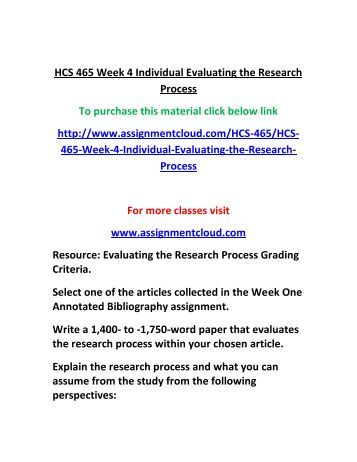 hcs 465 week 4 evaluating research Read story hcs 465 week 2 dq 1 by firruternau1986 with 1,342 reads week, hcs, 465 to get this material click this link -.
