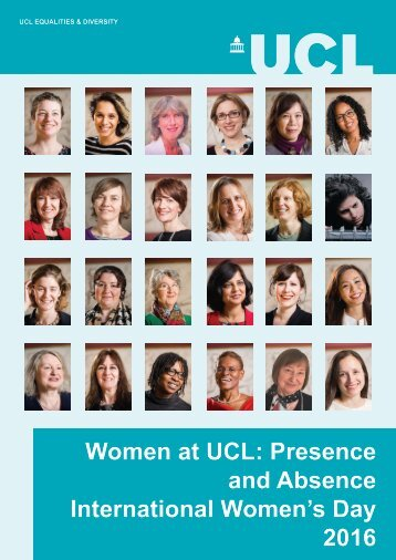 Women at UCL Presence and Absence International Women's Day 2016