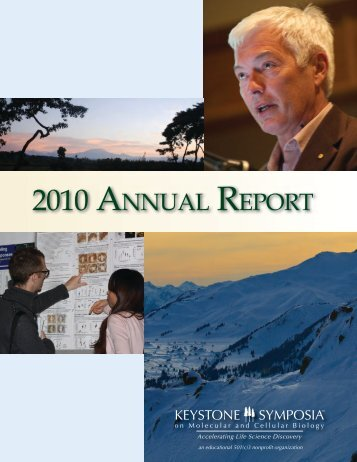 Download the 2010 Annual Report - Keystone Symposia