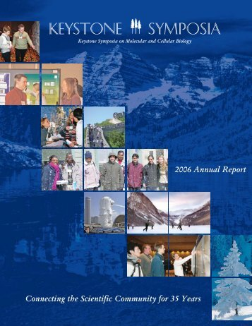 Download the 2006 Annual Report - Keystone Symposia