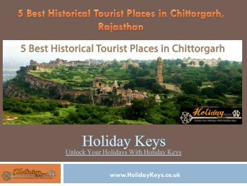 5 Best Historical Tourist Places in Chittorgarh, Rajasthan - HolidayKeys.co.uk