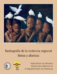 Radiografía de la violencia regional Retos y alientos