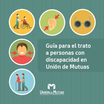 Guía para el trato a personas con discapacidad en Unión de Mutuas