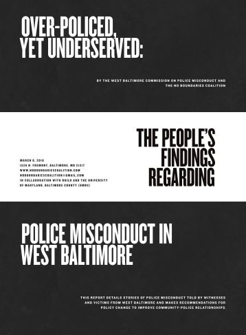 OVER-POLICED YET UNDERSERVED POLICE MISCONDUCT IN WEST BALTIMORE