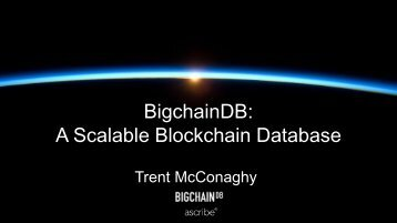A Scalable Blockchain Database