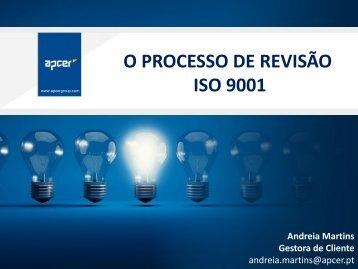 O PROCESSO DE REVISÃO ISO 9001
