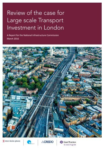 Review of the case for Large scale Transport Investment in London