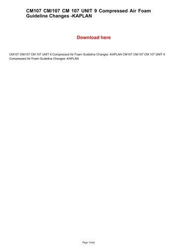 CM107 CM/107 CM 107 UNIT 9 Compressed Air Foam Guideline Changes -KAPLAN