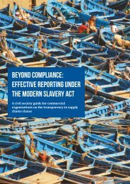 BEYOND COMPLIANCE EFFECTIVE REPORTING UNDER THE MODERN SLAVERY ACT