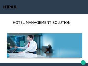 Hotel management solution